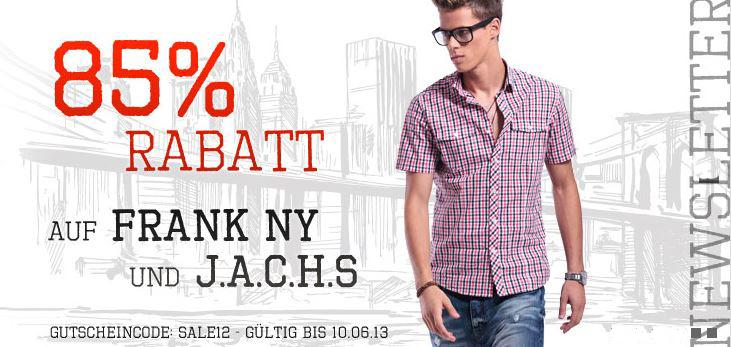 85% Rabatt auf alle Artikel der Marken Frank NY und J.A.C.H.S
