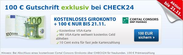 Kostenloses Girokonto + Kreditkarte bei Cortal Consors mit 100€ Gutschrift