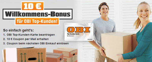 10€ Gutschein für Obi bei Beantragung der Top Kunden Karte