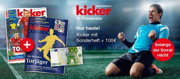 Kicker Jahresabo inkl. Sonderheft für effektiv 98€   dank 100€ Bargeldprämie