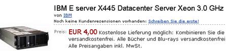 *Preisfehler* IBM E server X445 Data  center Server Xeon 3.0 GHz ohne HDD für 4€