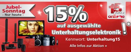 15% Rabatt auf Unterhaltungselektronik (TV, Anlagen, Blu ray Player...uvm!)