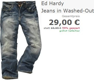 Nur heute bis zu 70% Rabatt auf alle Jeans (Ed Hardy Jeans nur 25€)