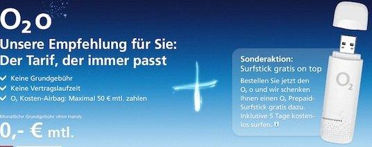 *Tipp!* Kostenloser O2o Tarif bestellen (keine Laufzeit!) dafür UMTS Surfstick mit 5 Tags Flat geschenkt dazu!