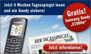 Mini Abo Tipps! (Tagesspiegel + Handy Samsung EW1080w nur 20,65 (keine Kündigung) & WELT KOMPAKT + Candy Uhr nur 15,90€