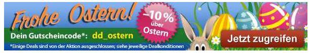[DailyDeal] Frohe OSTERN, 10% Rabatt auf fast alle Deals!