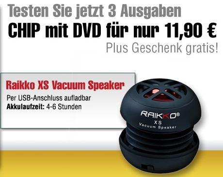 [Miniabo]Wieder da! Magclub: 3 Ausgaben CHIP DVD für nur 11,90€ testen und Raikko XS Vacuum Speaker gratis bekommen.