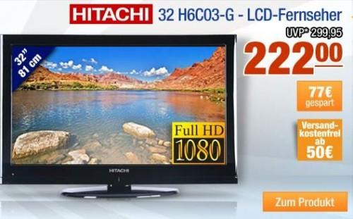 [Günstig!] 32″ Full HD TV: Fernseher Hitachi 32 H6C03 G für 212€ inkl. Lieferung (Preisvergleich 253€)