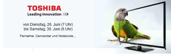 [Vente privee] Toshiba Sale: Fernseher, Camcorder und Notebooks ab sofort!