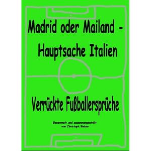 [Gratis] Kindle E Book: Verrückte Fußballersprüche!