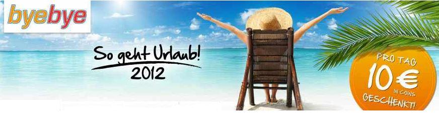 [hgwg] Wieder da! byebye.de Aktion: bei Urlaubsbuchung bis zu 560€ Caschback (effektiv)