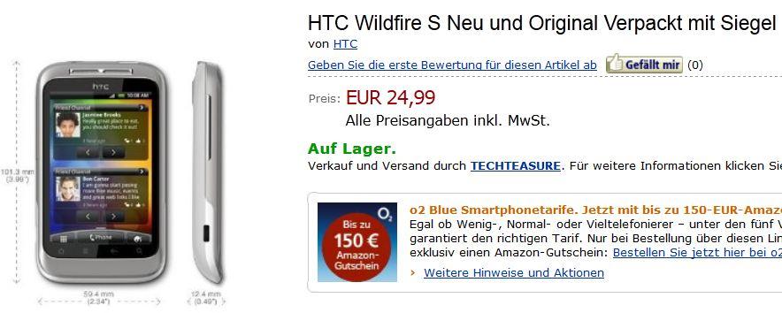 [Amazon] Preisfehler! HTC Wildfire S Neu und Original Verpackt inkl. Versand 24,99€