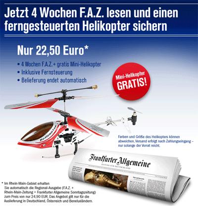Vierwöchiges FAZ Probeabo (selbstkündigend) + ferngesteuerter Helikopter nur 22,50€