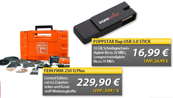 OHA Deals! (POPPSTAR flap USB 3.0 Stick 32GB & Fein MultiMaster FMM 250 Q Limited Edition)