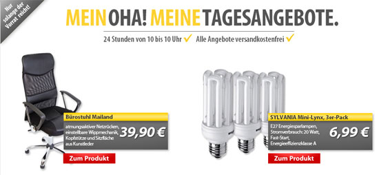 OHA Deals! (Bürostuhl und 3er Pack E27 Sylvania Energiesparlampen)