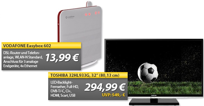 OHA Deals! (Toshiba 32HL933G 32″ TV mit MKV Support & VODAFONE Easybox 602)
