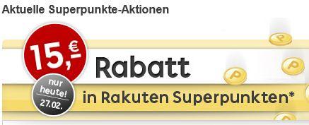 Nur heute bei rakuten.de 15€ Cashback Rabatt in Superpunkten (MBW 60€)!